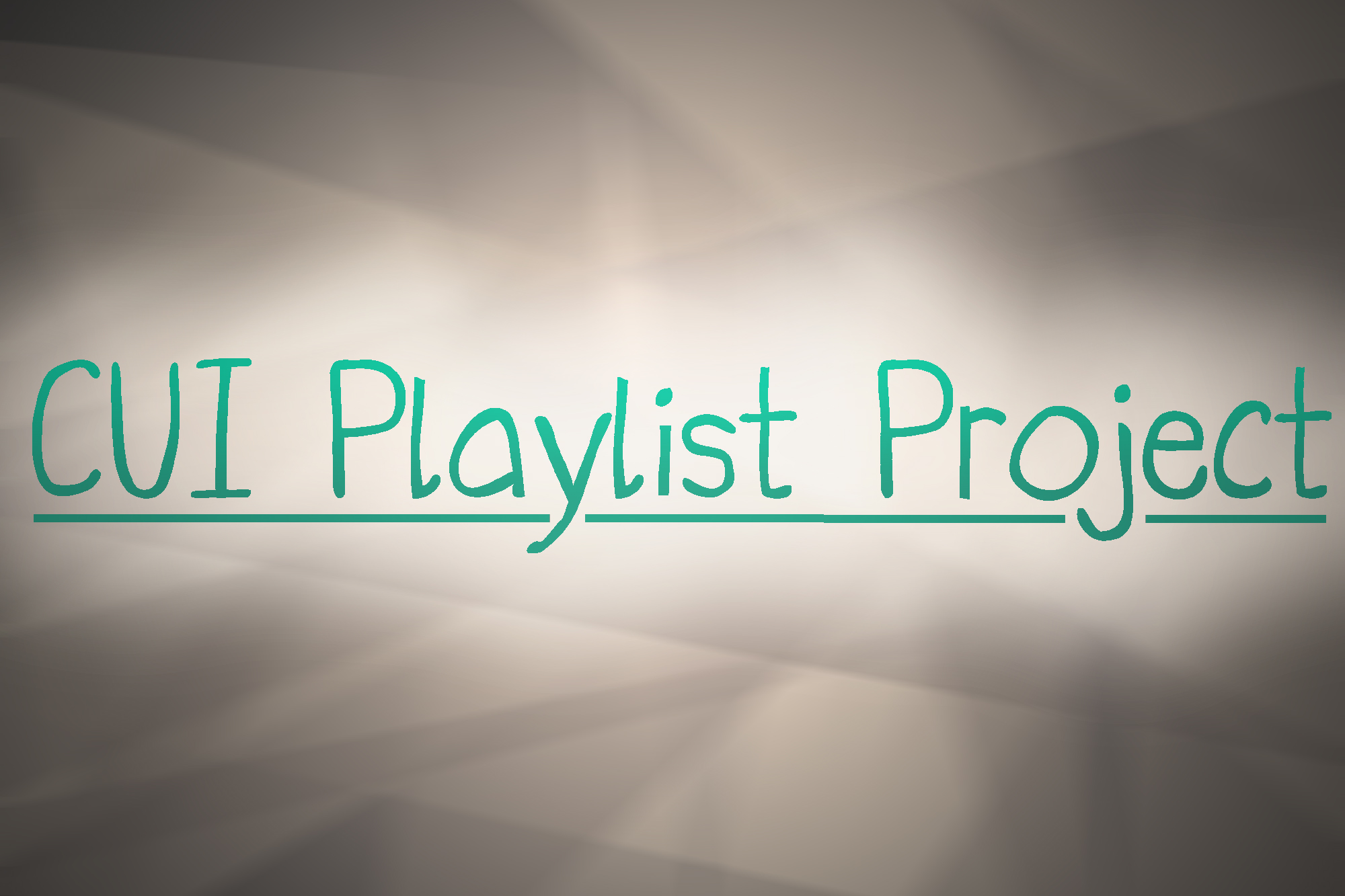 CUI Playlist Project